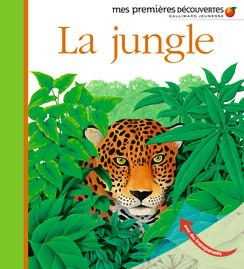 LA JUNGLE Editions Gallimard