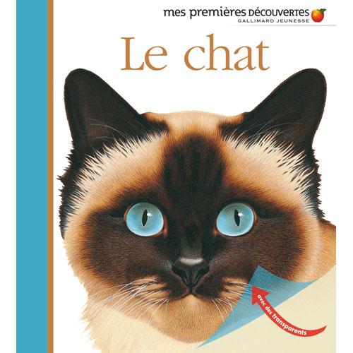 LE CHAT, MES PREMIÈRES DÉCOUVERTES Editions Découvertes Gallimard