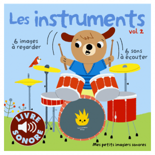 LES INSTRUMENTS - TOME 2 Editions Gallimard
