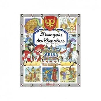 L'IMAGERIE DES CHEVALIERS Editions Fleurus