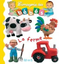 LIVRE LA FERME, L'IMAGERIE DES BÉBÉS Editions Fleurus