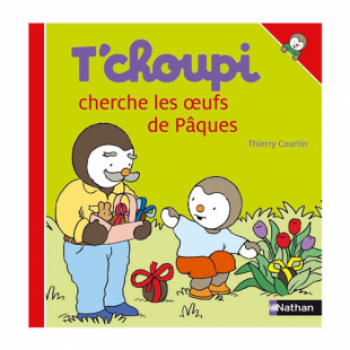 T'CHOUPI CHERCHE LES OEUFS DE PÂQUES Éditions Nathan