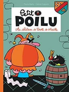 PETIT POILU, TOME 15 : L'EXPÉRIENCE EXTRAORDINAIRE Editions Dupuis