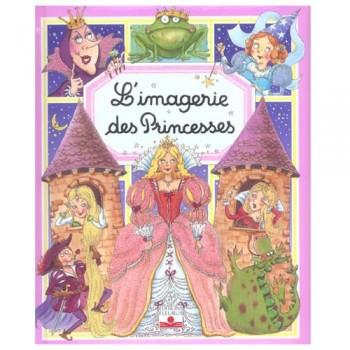 L'IMAGERIE DES PRINCESSES Editions Fleurus