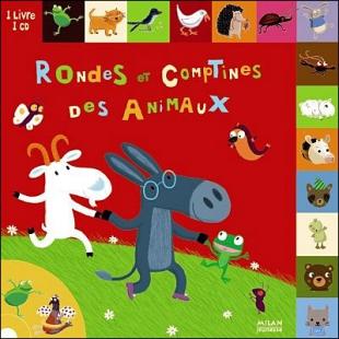 RONDES ET COMPTINES DES ANIMAUX Editions Milan Jeunesse