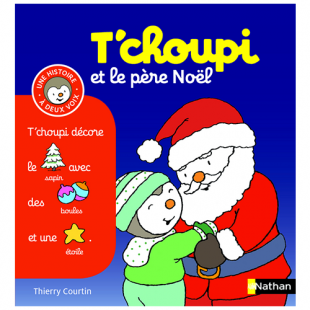 T'CHOUPI ET LE PÈRE NOËL Editions Nathan