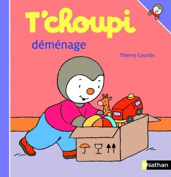 T'CHOUPI DÉMÉNAGE Editions Nathan