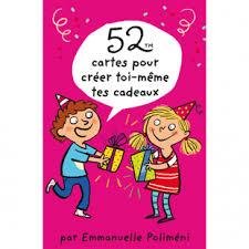 52 IDÉES DE PETITS CADEAUX À RÉALISER PAR LES ENFANTS Editions 365