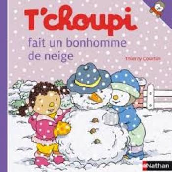 T'CHOUPI FAIT UN BONHOMME DE NEIGE Editions Nathan