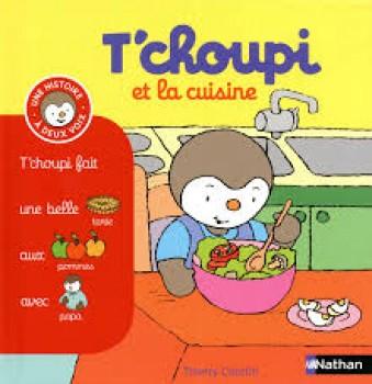 T'CHOUPI ET LA CUISINE Éditions Nathan