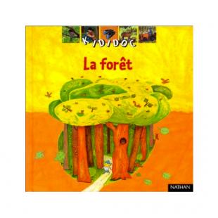 LA FORÊT, EDITIONS KIDIDOC Éditions Nathan