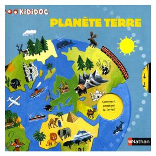 PLANÈTE TERRE, COLLECTION KIDIDOC Éditions Nathan