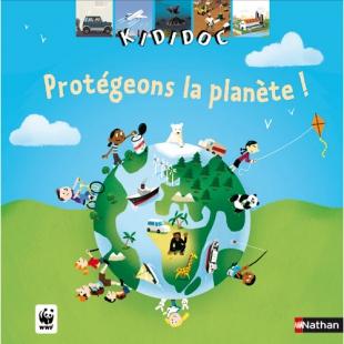 PROTÉGEONS LA PLANÈTE, COLLECTION KIDIDOC Eveil et jeux