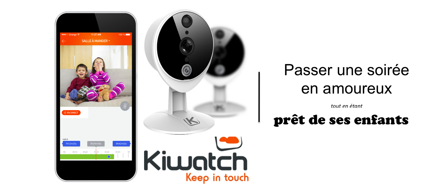 Une soirée en amoureux en toute sérénité avec Kiwatch !