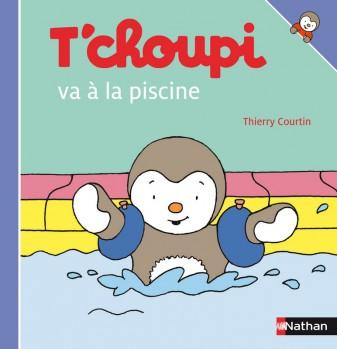 T'CHOUPI VA À LA PISCINE Editions Nathan